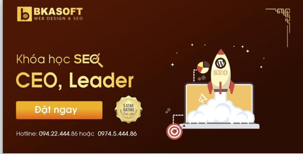 CEO và LEADER có cần học SEO?