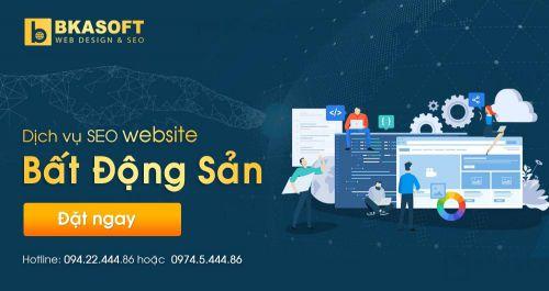 Cần thuê dịch vụ SEO Web bất động sản uy tín tại Hà Nội ?