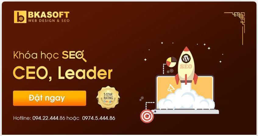 Khóa học SEO cho CEO tốt nhất Sài Gòn?