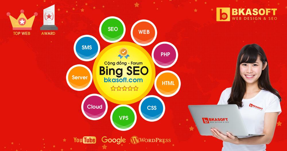 Diễn đàn Bing SEO, Cộng đồng, Forum - Hỏi đáp Bing SEO - BKASOFT