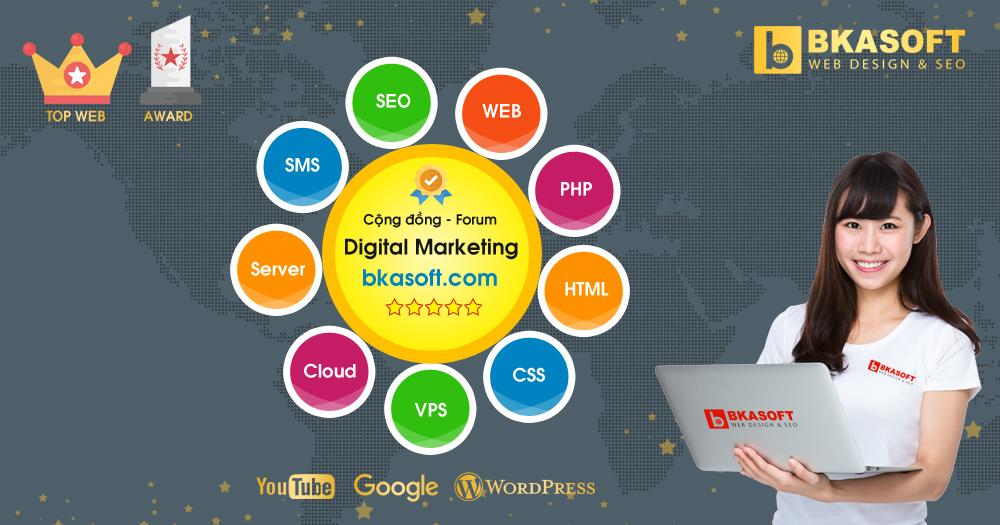 Diễn đàn, Forum - Cộng đồng hỏi đáp Digital Marketing - BKASOFT