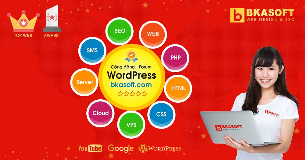 Diễn đàn lập trình Wordpress, Hỏi đáp Wordpress - Học Wordpress - BKASOFT