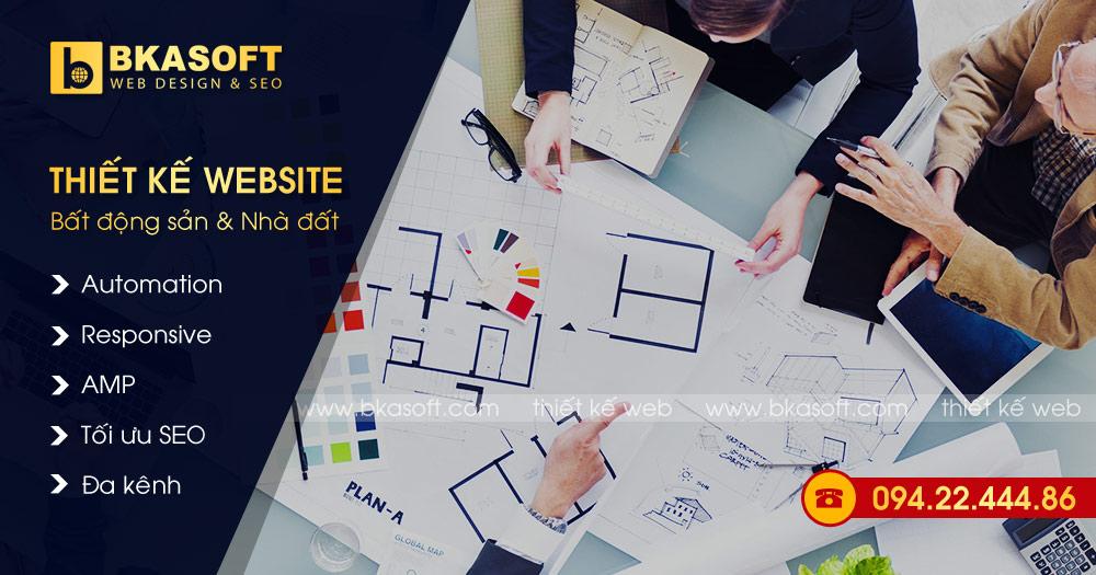 Bảng báo giá dịch vụ thiết kế Website Bất động sản (BĐS), thiết kế web Nhà Đất, Địa ốc... công nghệ Automation tối ưu Marketing Online: SEO, Google Ads, Facebook Ads. ☎ 094.22.444.86 #Bkasoft #Thietkeweb #Thietkewebsite #Batdongsan #Nhadat #BDS #Automation #Ads #Quangcao