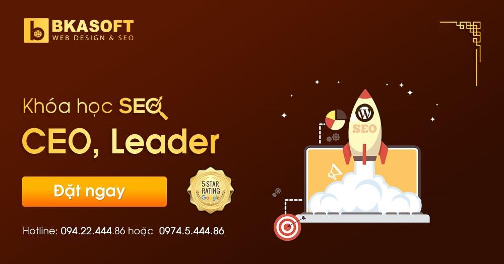 Khóa học SEO CEO, Leader