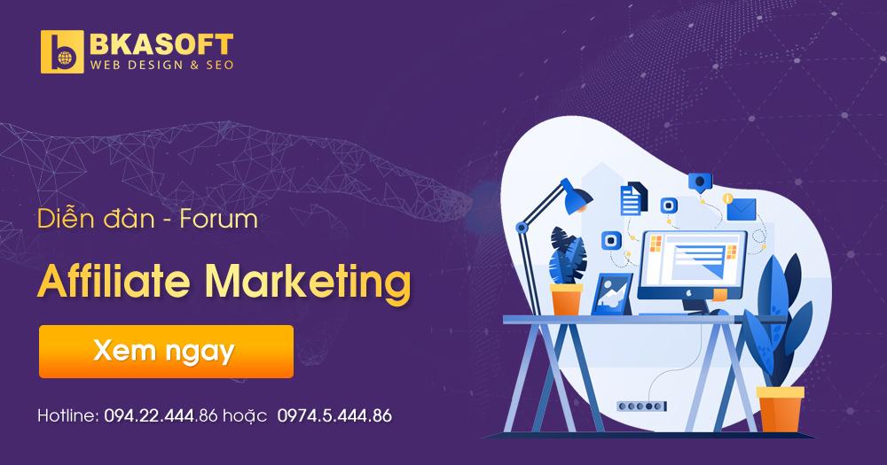 Diễn đàn - Forum - Cộng đồng Affiliate Marketing Việt Nam - BKASOFT